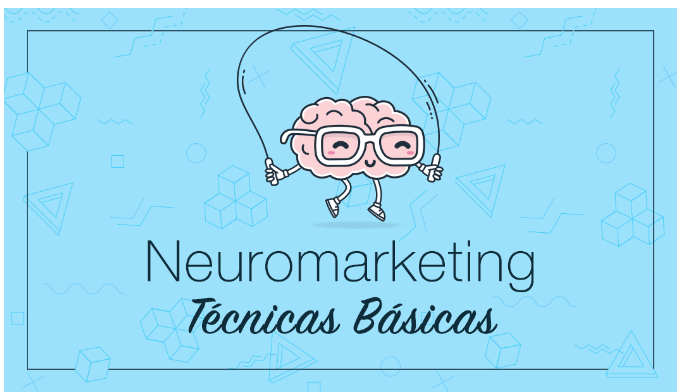 Neuromarketing: técnicas para vender al subconsciente